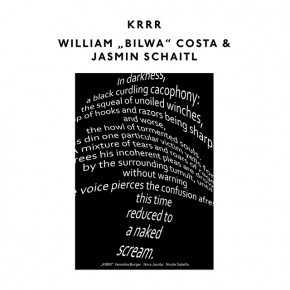 "PERFORMANCE NIGHT - KRRR, WILLIAM ""BILWA"" COSTA & JASMIN SCHAITL"