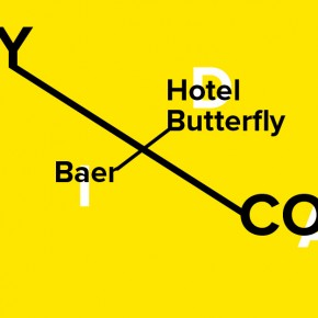 Friday Exit Proudly Connects: Baer | Hotel Butterfly